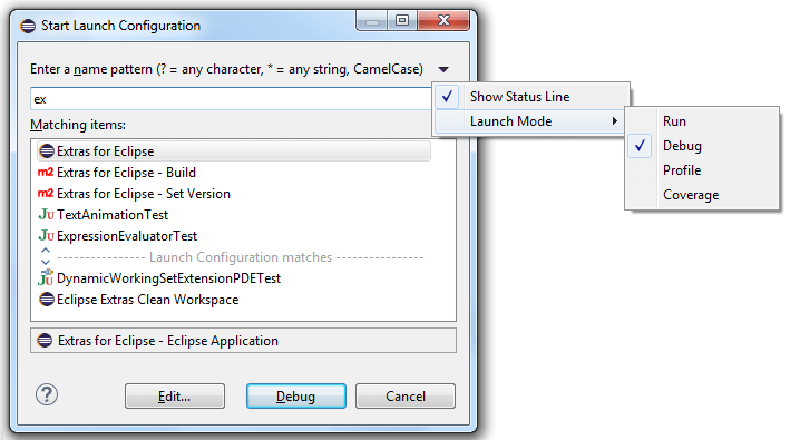 Extras for Eclipse: Start Launch Configuration Dialog